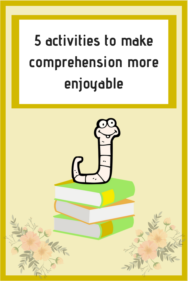 5 activities to make comprehension more enjoyable pinterest